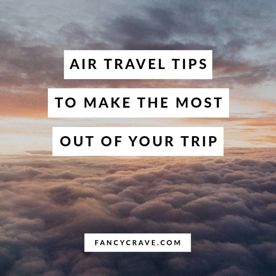 Air-Travel-Tips-to-Make-the-Most-Out-of-Your-Trip-min