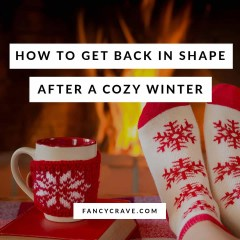 How to Get Back in Shape After a Cozy Winter