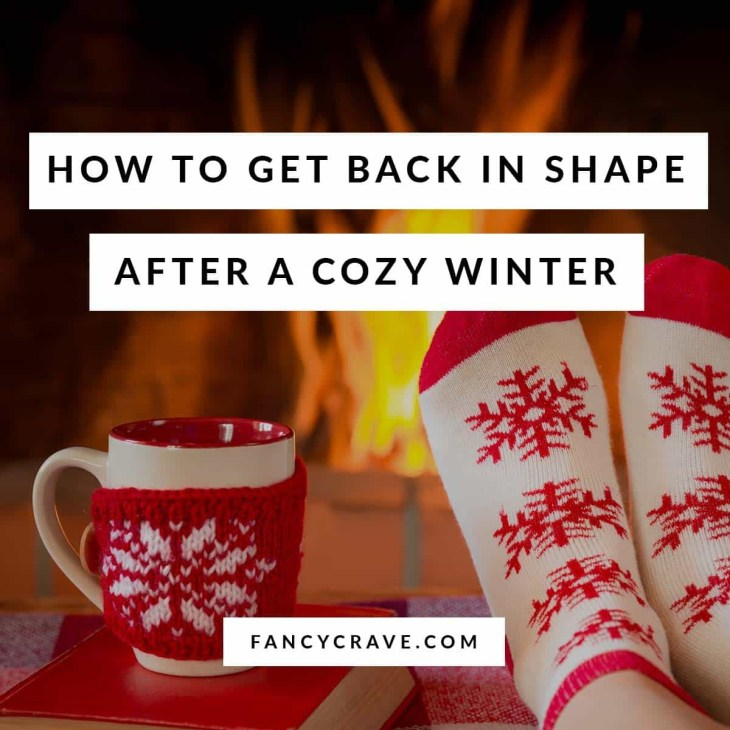 How-to-Get-Back-in-Shape-After-a-Cozy-Winter-min