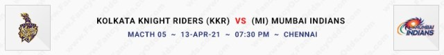 Match No 5. Kolkata Knight Riders vs. Mumbai Indians (KKR Vs MI)