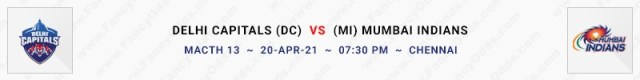 Match No 13. Delhi Capitals vs Mumbai Indians (DC Vs MI)