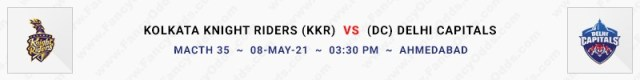 Match No 35. Kolkata Knight Riders vs Delhi Capitals (KKR Vs DC)