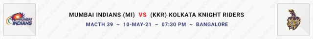 Match No 39. Mumbai Indians vs Kolkata Knight Riders (MI Vs KKR)