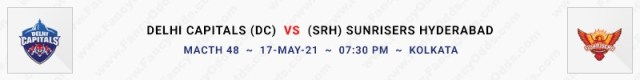 Match No 48. Delhi Capitals Vs Sun Risers Hyderabad (DC Vs SRH)
