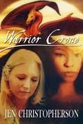 Warrior Crone by Jen Christopherson