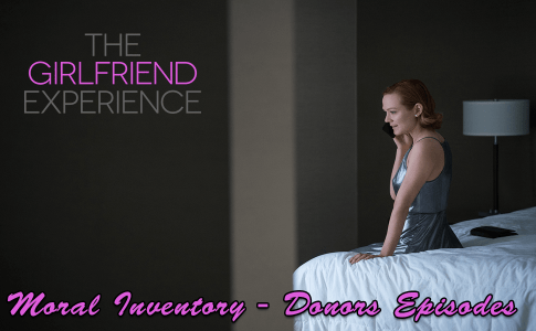 The Girlfriend Experience - Moral Inventory - Donors Episodes