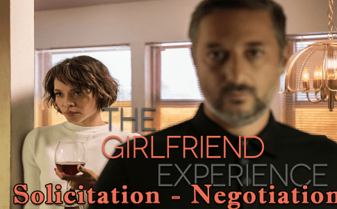 The Girlfriend Experience Solicitation - Negotiation