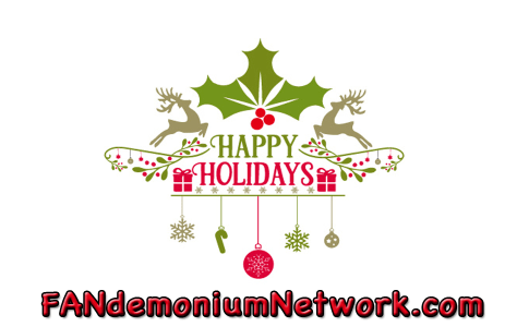 Happy Holidays FANdemaniacs