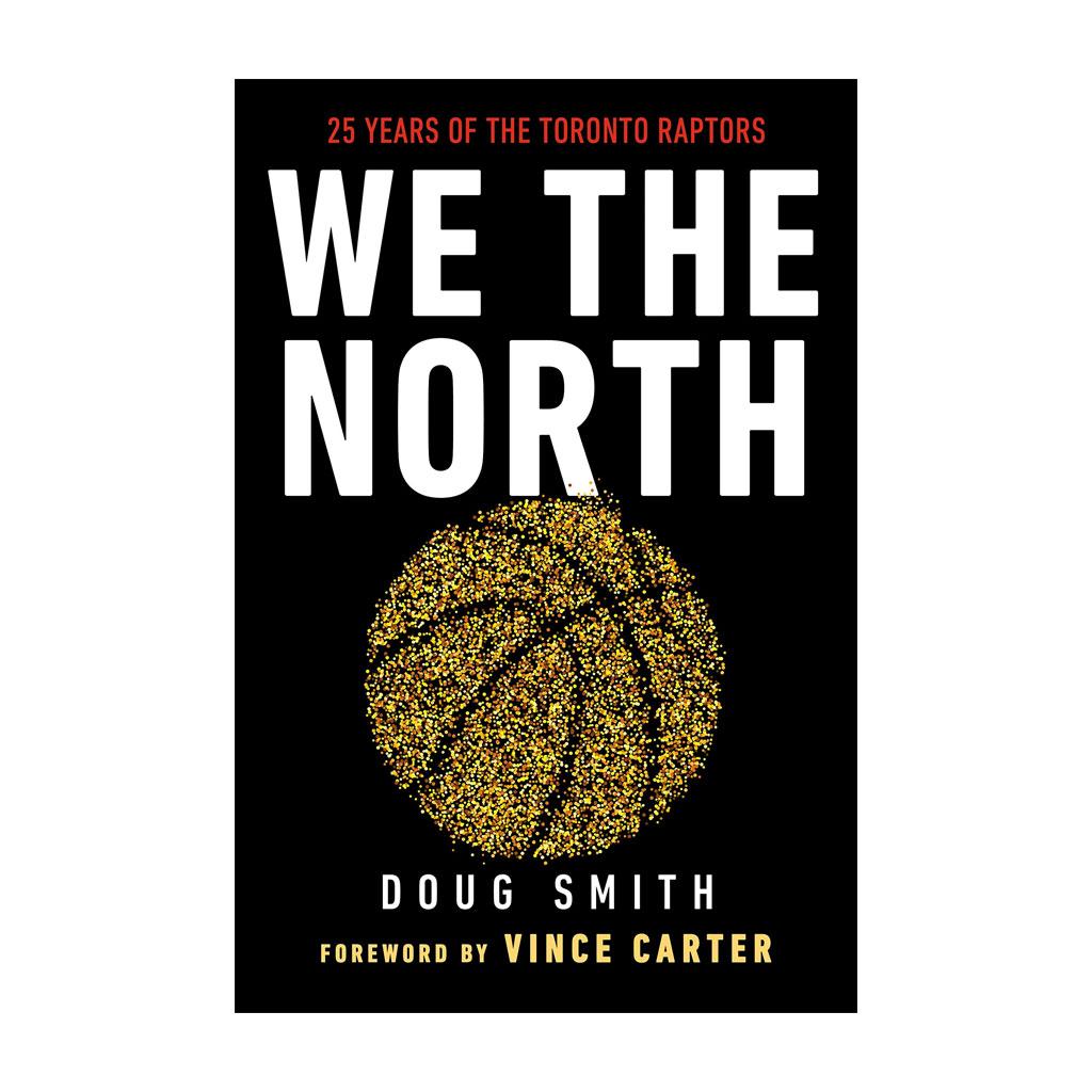 Toronto Raptors We the North Book
