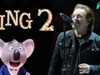 U2's Bono to Star in Illumination's SING 2