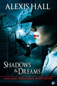 Post & Review: Shadows & Dreams by Alexis Hall