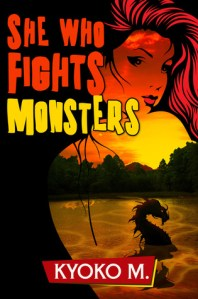 New Release/Review: She Who Fights Monsters by Kyoko M.
