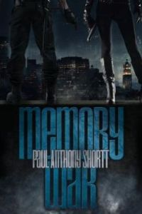 Book Review!! Memory War by Paul Anthony Shortt