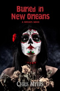 Cover Reveal:  Buried in New Orleans by Chris Myers