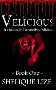 Day 7: Velicious by Shelique Lize