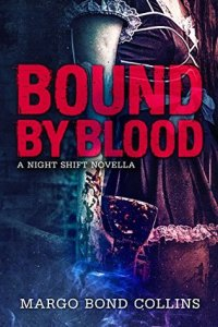 Review: Bound By Blood by Margo Bond Collins
