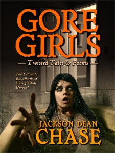 Gore Girls by Jackson Dean Chase Release Day!