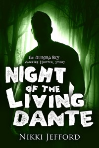 NIGHT OF THE LIVING DANTE.v1