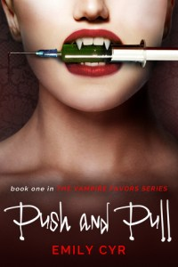 RELEASE DAY!!!!  Push and Pull by Emily Cyr
