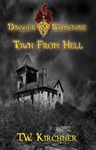 Review: Town from Hell by T.W. Kirchner