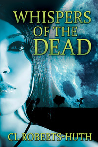Five Fanged Review:  Whispers of the Dead by CL Roberts-Huth
