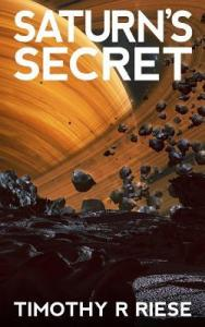 Review: Saturn's Secret by Timothy Rise
