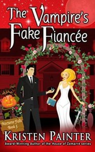 The Vampire's Fake Fiancee by Kristen Painter
