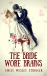 The Bride Wore Brains by