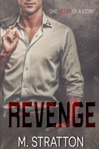 Revenge by M. Stratton Release Day