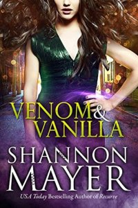 Venom and Vanilla by Shannon Mayer