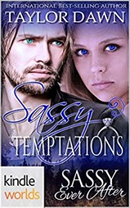 Sassy Ever After: Sassy Temptations