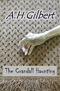 The Crandall Haunting by A. H. Gilbert