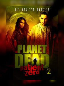 Planet Dead 2 (Patient Zero) by Sylvester Barzy