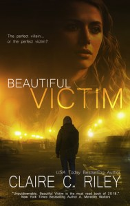 Beautiful Victim by Claire C. Riley