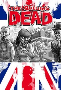 The Queuing Dead by Marc Moore, Kevin J. Kennedy and others