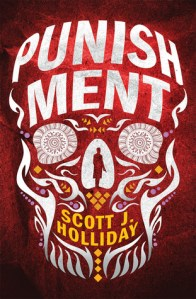 Punishment by Scott J. Holliday