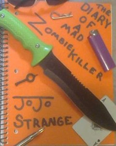 Diary of a Mad Zombie Killer by Jojo Strange