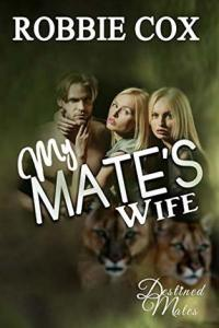 My Mate's Wife by Robbie Cox