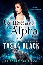 Curse of the Alpha: Episodes 1 & 2 by Tasha Black