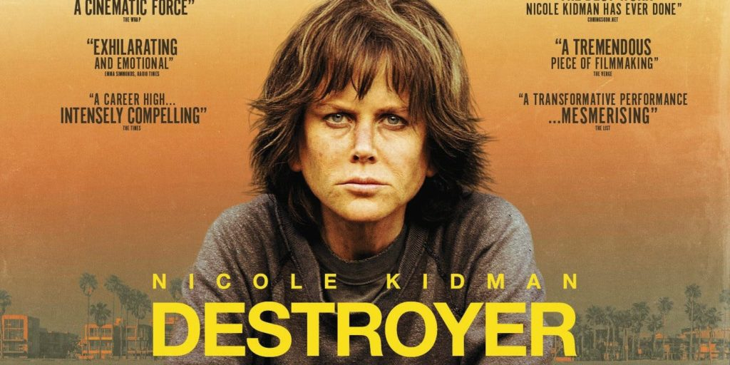 Destroyer movie poster with Nicole Kidman