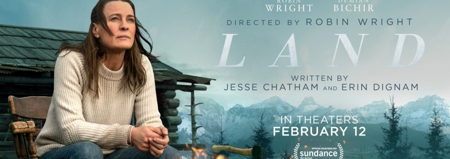 Movie poster banner for Land starring Robin Wright