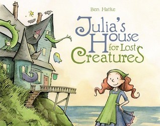 Cover for Julia's House for Lost Creatures