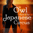 Cover for Owl and the Japanese Circus by Kristi Charish