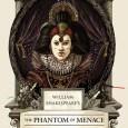 William Shakespeare's the Phantom of Menace Cover