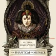William Shakespeare's the Phantom of Menace Cover