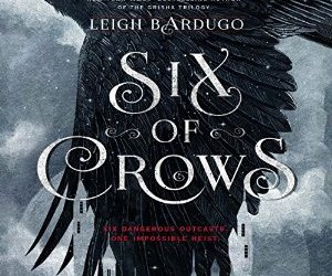 Six of Crows by Leigh Bardugo Audio Book Cover