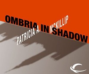 Cover for Ombria in Shadow Audio read by Dina Pearlman