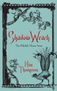 Cover for Shadow Wrack by Kim Thompson