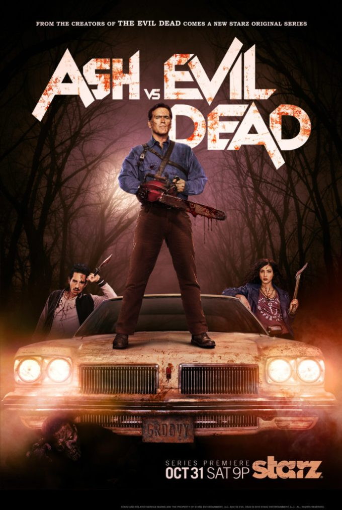 Ash Vs. Evil Dead Poster