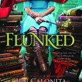 Cover for Flunked by Jen Calonita